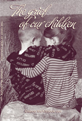 The Grief of our Children by Dianne McKissock